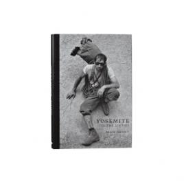Patagonia Yosemite In The Sixties Hardcover Book