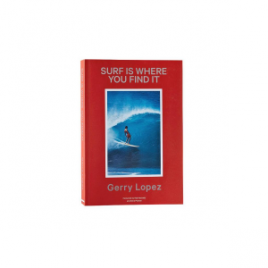 Patagonia Surf Is Where You Find It – Revised Edition Hardcover Book