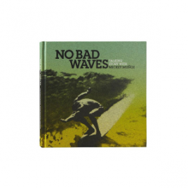Patagonia No Bad Waves Hardcover Book