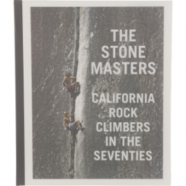 Patagonia The Stonemasters: California Rock Climbers in the Seventies – Hardcover Autographed Limited Edition Book